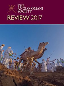 The Anglo-Omani Society Review 2017