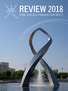 The Anglo-Omani Society Review 2018